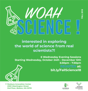 Flyer advertising Woah Science at Roxbury Innovation Center.